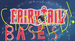 Fairy Tail Bases-CLOSED