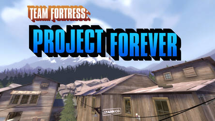 Team Fortress: Project Forever
