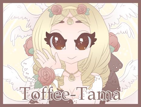 Toffee-Tama!
