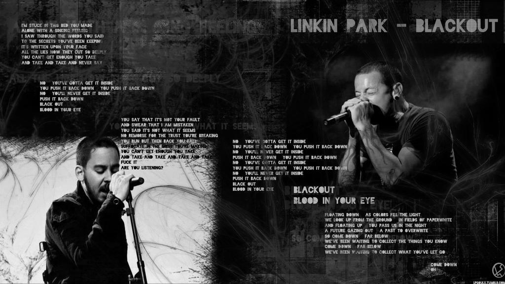 Linkin Park - Blackout by LPSoulX