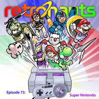 Retronauts 14 Super Nintendo by P5ych