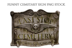 Funny Cemetary Sign PNG STOCK