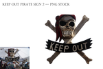 Keep Out Pirate Sign 2 -- Png Stock