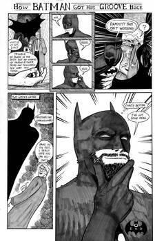 How Batman got his Groove Back