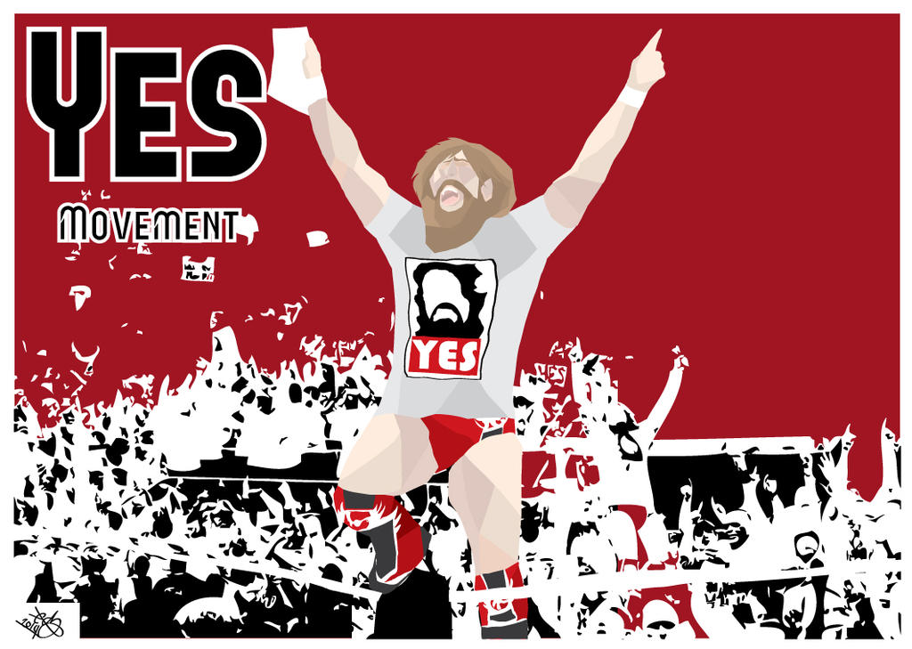Daniel Bryan - Yes Movement by TheChuzzle on DeviantArt Daniel Bryan Yes Yes Yes Wallpaper