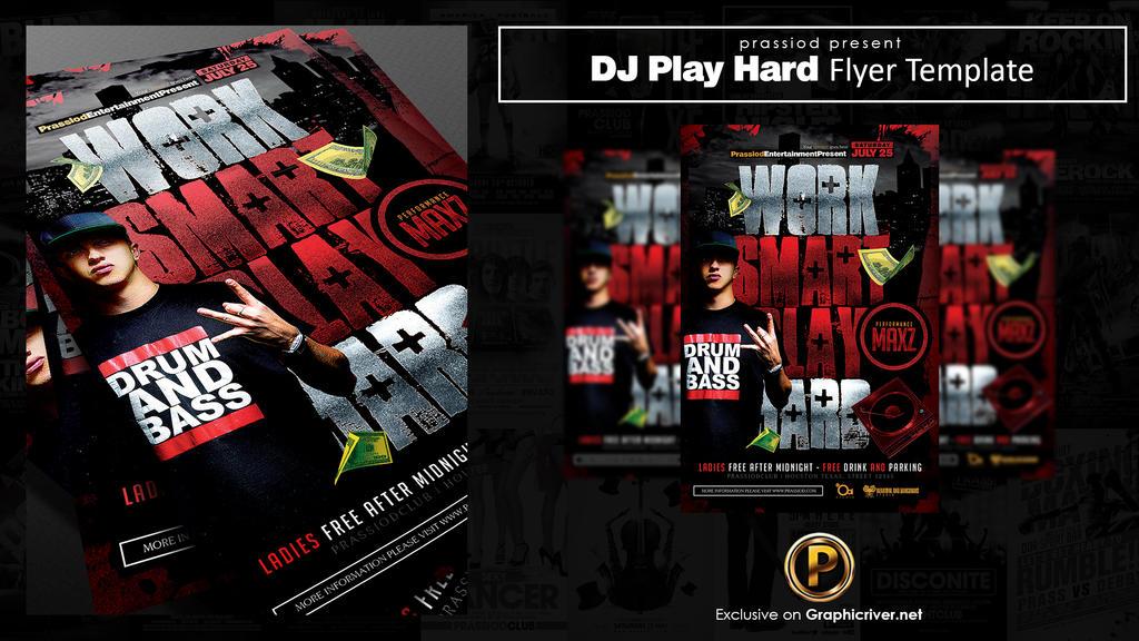 DJ Play Hard Flyer Template by prassetyo