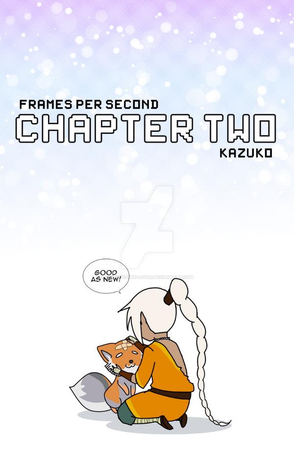 Frames Per Second Chapter 2 by Rainwhisker-lover