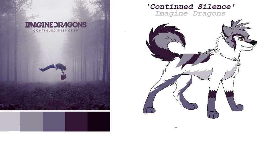 Continued Silence EP- Wolf Adoptable TAKEN by ... Imagine Dragons Continued Silence