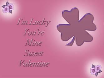 Lucky Your Mine Valentine