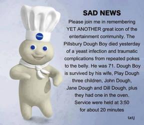 R.I.P. dough boy