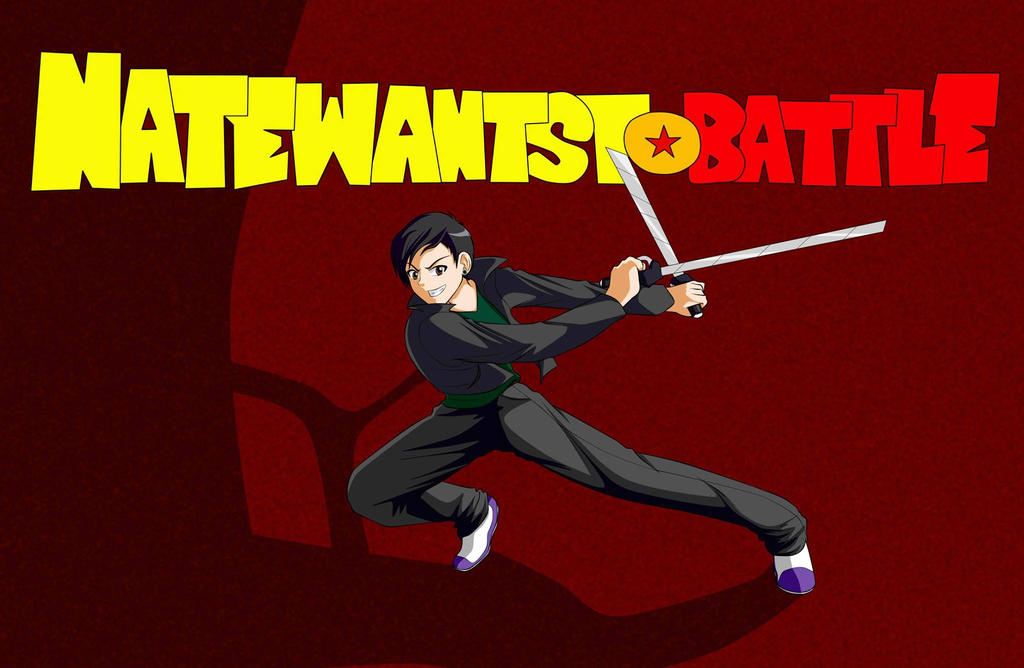 NateWantsToBattle by Kitsune-Kiara