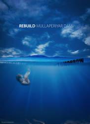 Rebuild Mullaperiyar Dam