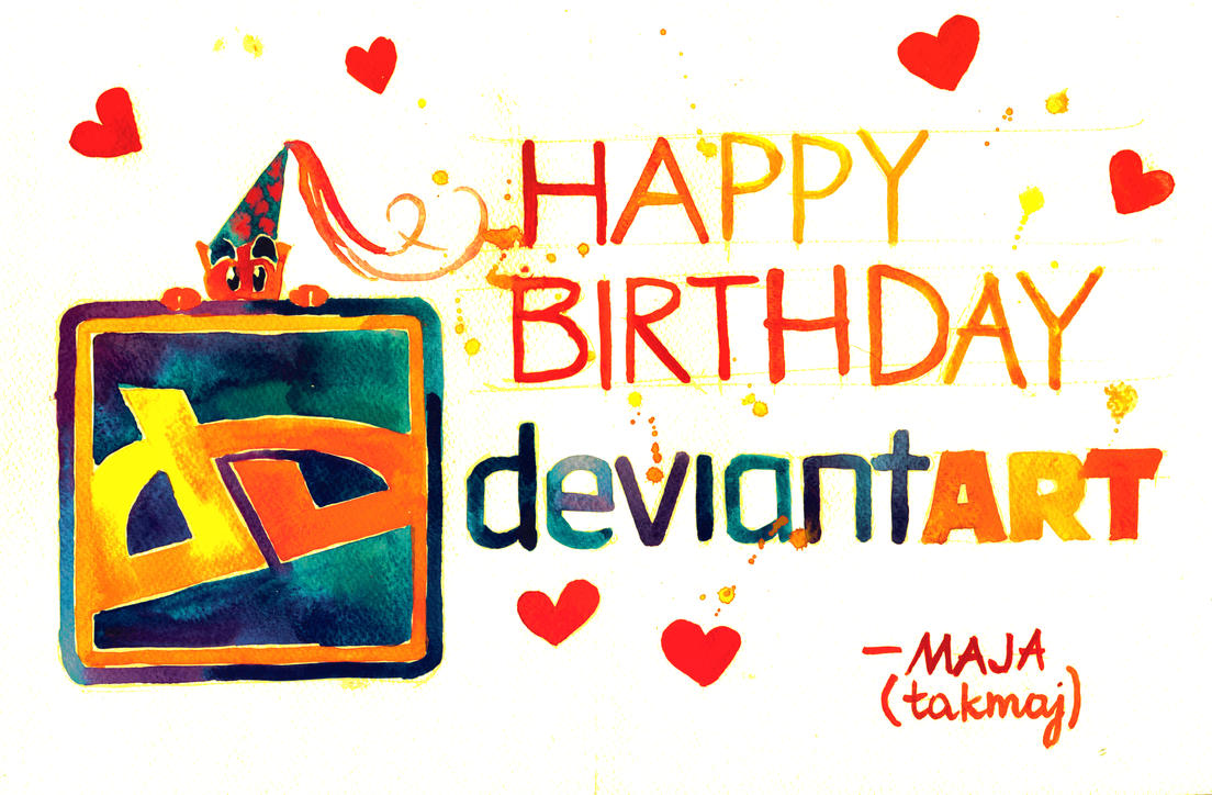 HAPPY BIRTHDAY DEVIANTART! by takmaj
