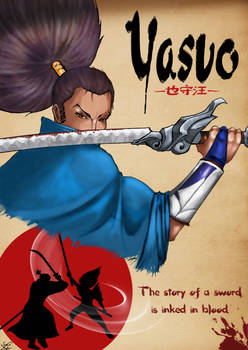 Yasuo Poster made for LOL contest