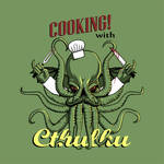 Cooking! with Cthulhu