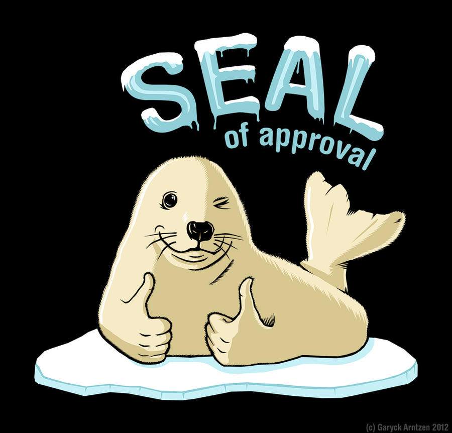 seal_of_approval_by_magnaen-d5oa99s.jpg