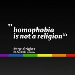 Homophobia Is Not A Religion by DIDisReal