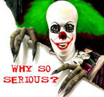 Why so serious IT clown?