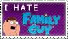 I Hate Family Guy stamp