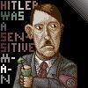 Hitler was a sensitive man by ZombieToaster