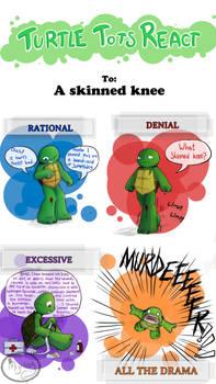Turtle Tots React - Skinned knee
