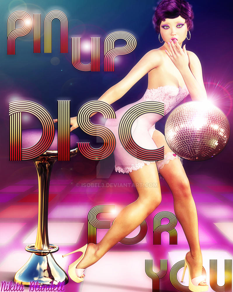 Pin-up Disco For YOU! by Isobel3
