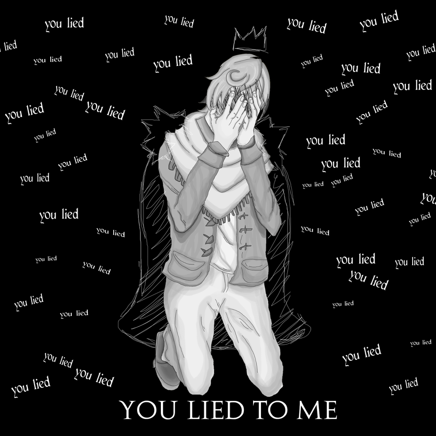 You Lied To Me by Black-Tiger-of-Evil