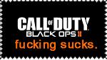 Fuck Black Ops II. by ProcrastinatingStill