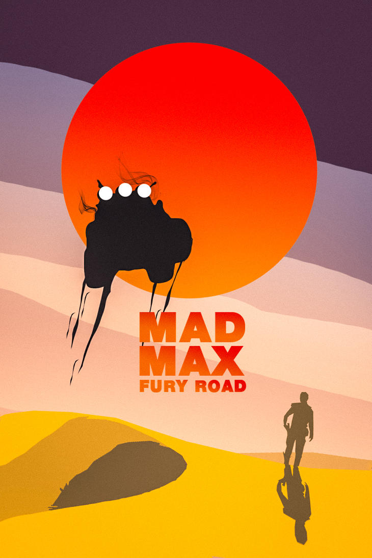 MAD MAX: FURY ROAD by KanomBRAVO
