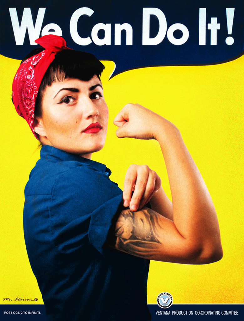 we can do it...too. Riveter Rosie tribute. by MrAlarcon