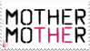 Mother Mother stamp