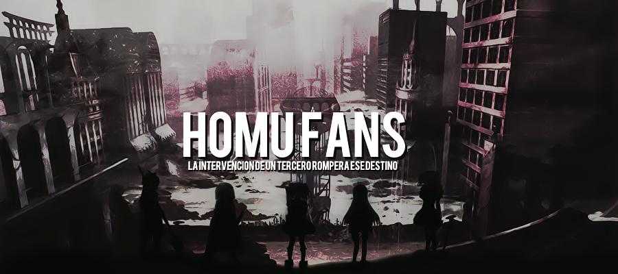 【Homu】【Fαns】