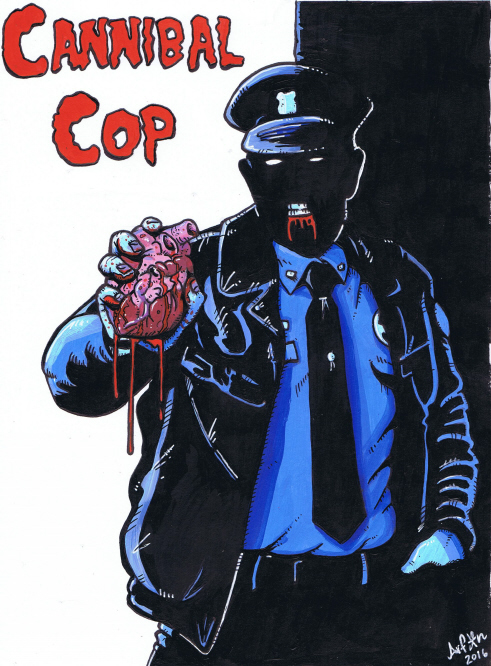 Cannibal Cop (2016) Poster by ArfonArt