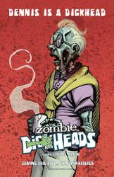 Zombie Dickheads Dennis by ChrisMoreno