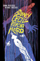 Rodney Cecil: Psycho Hero movie poster by ChrisMoreno