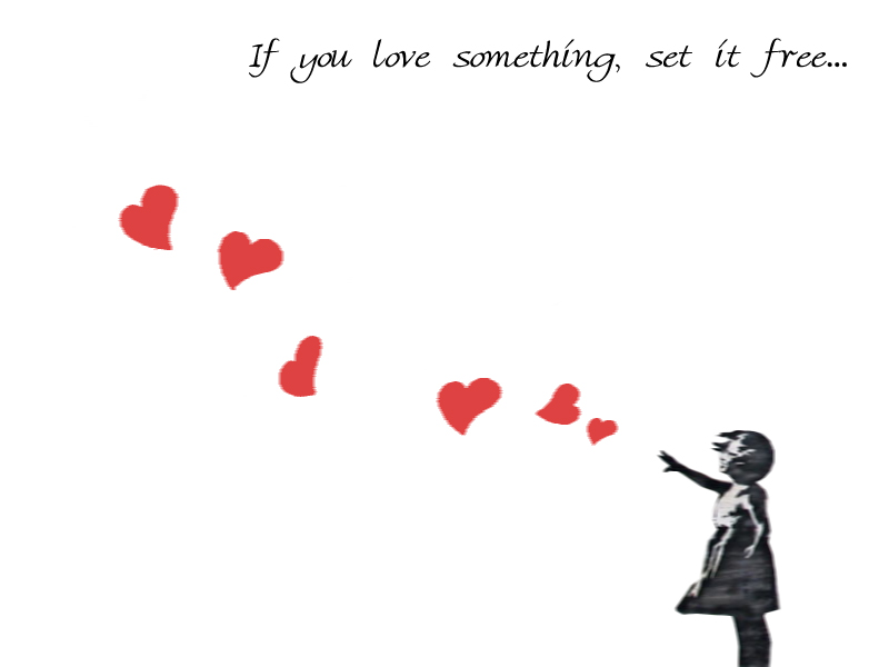 Set It Free Quote: If You Love Something Set Free By MotleyMitch On DeviantArt