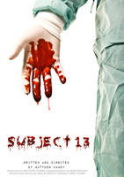 SUBJECT 13 - FILM POSTER 1 by RyanBraund