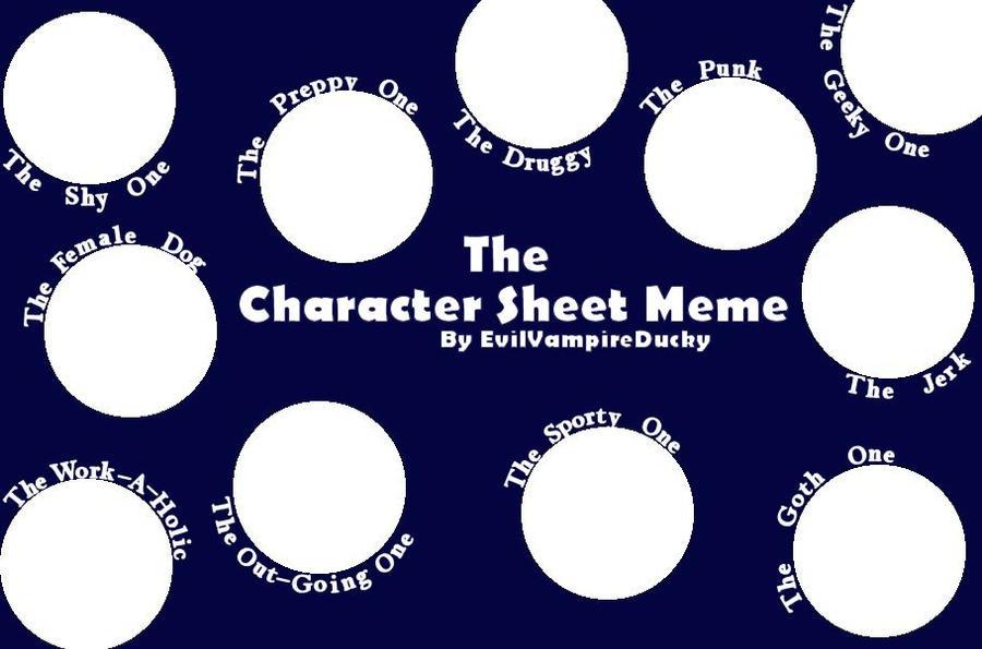 Character Sheet Meme-Blank by EvilVampireDucky