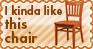 I kinda like this chair -stamp by leda456