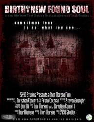 New Found Soul Movie Poster by bodyfurnace