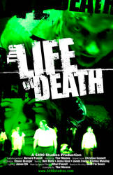 The Life of Death Movie Poster by bodyfurnace