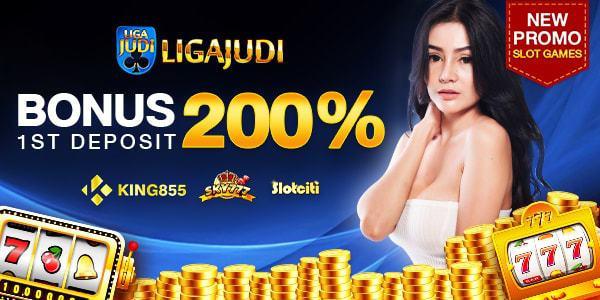 BONUS 1st Deposit 200% Mesin Slot - Liga Judi