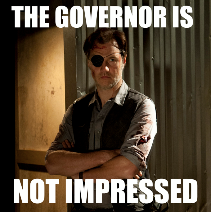 Walking dead : L'ascension du Gouverneur  The_governor_is_not_impressed_by_herrauenland-d5zyjq1