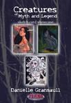 Danielle Gransaull - Creatures of Myth Showcase