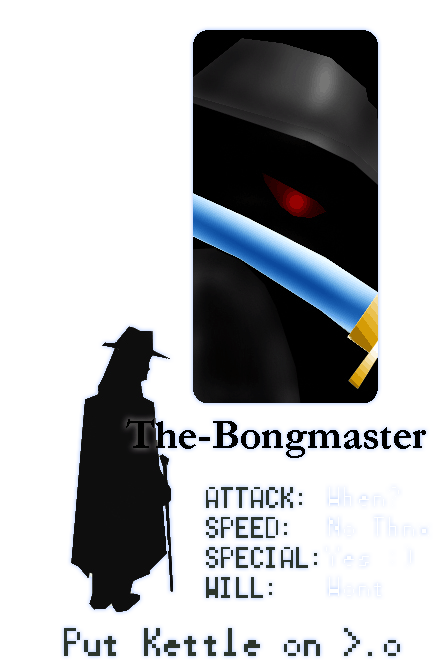 The-Bongmaster's Profile Picture
