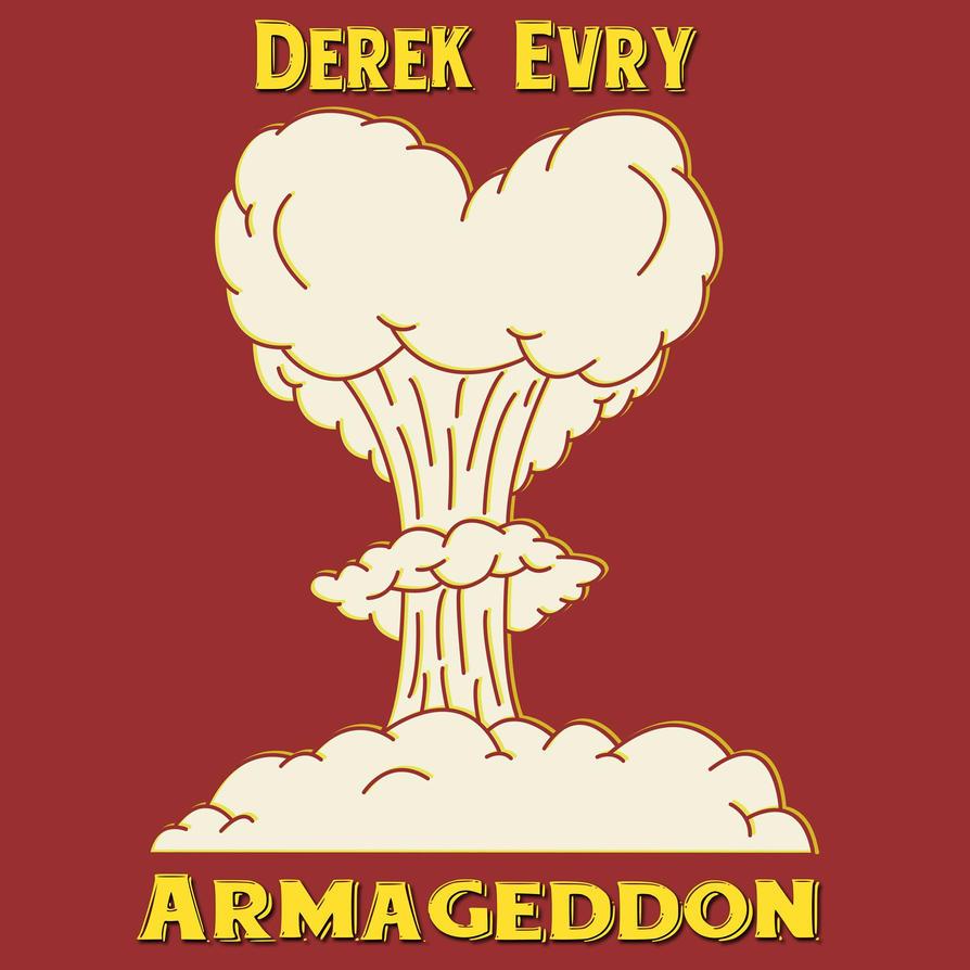 Derek Evry Armageddon Single by maxevry