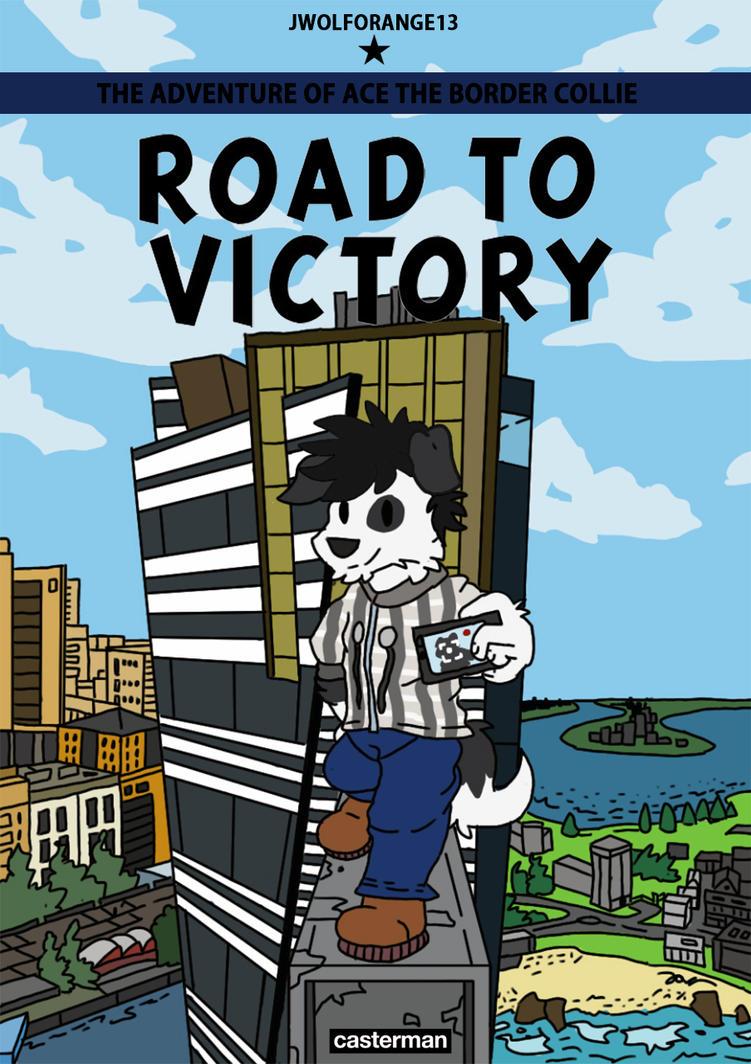 Road to Victory ( Australia ) by jwolforange13