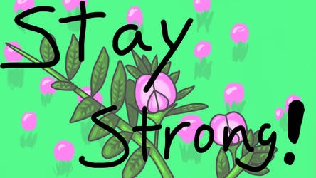 Stay strong by Lynnae-Madison