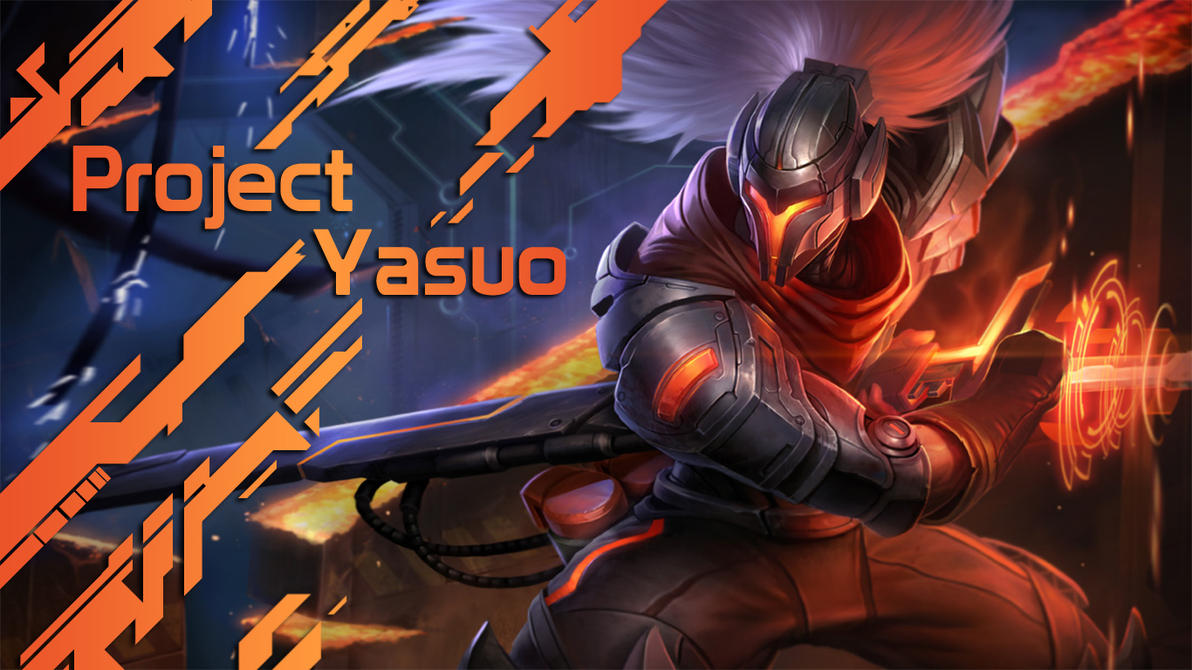 LoL Project Yasuo By Qwertyis666
