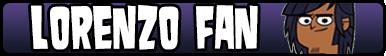 .:Total Drama:: Lorenzo Fan Button:.